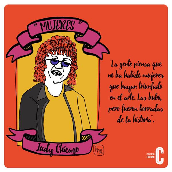 3. Judy Chicago, artista (EUA). Pionera del feminismo en el arte